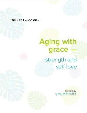 The Life Guide on Aging_Gelb